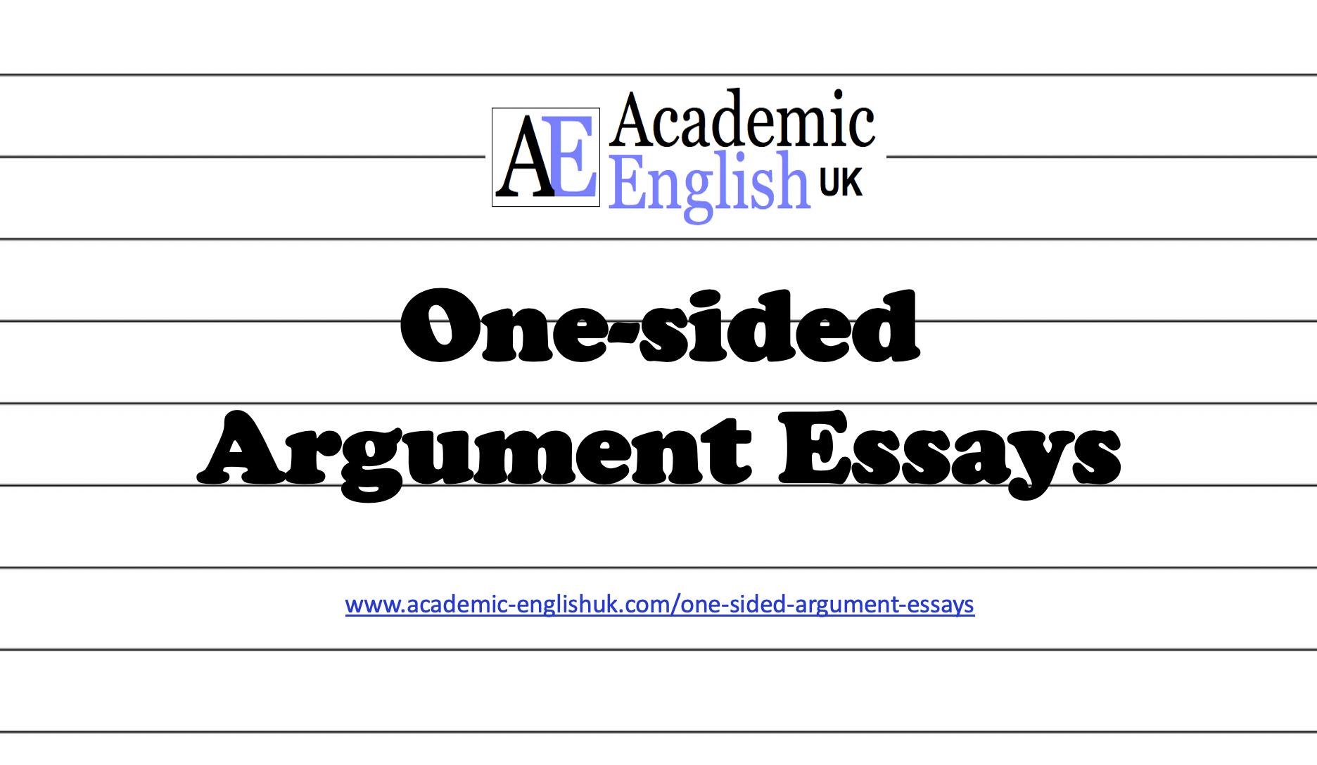 One Sided Argument Essays Academic English Uk